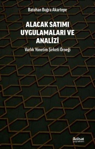 Alacak Satımı Uygulamaları ve Analizi - Varlık Yonetim Şirketi Örneği.pdf
