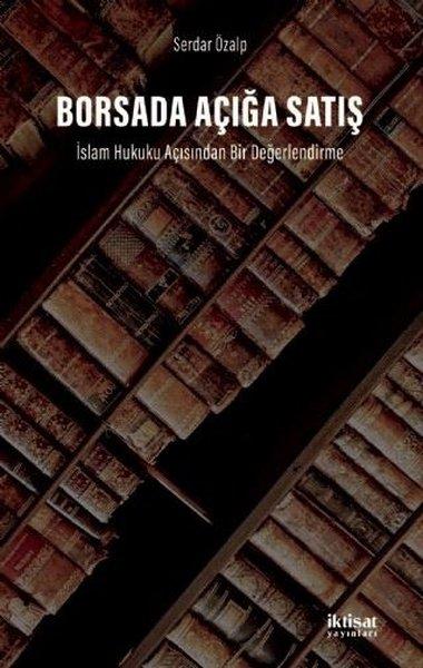 Borsada Açığa Satış: İslam Hukuku Açısından Bir Değerlendirme.pdf