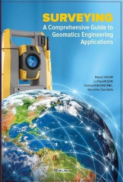 Surveying - A Comprehensive Guide to Geomatics Engineering Applications.pdf