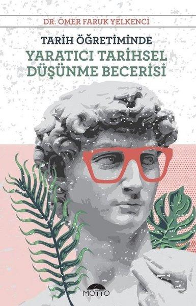 Tarih Öğretiminde Yaratıcı Tarihsel Düşünme Becerisi.pdf