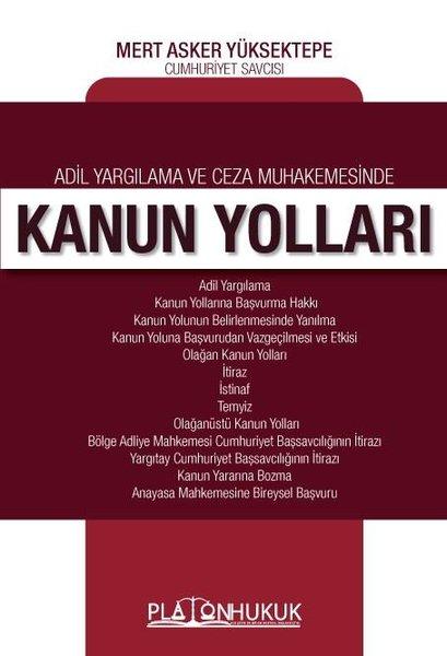 Adil Yargılama ve Ceza Muhakemesinde Kanun Yolları.pdf