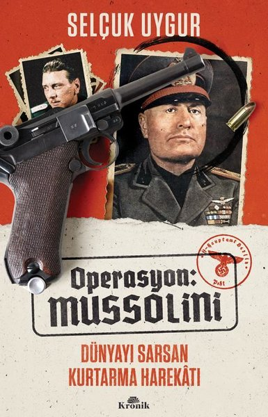 Operasyon: Mussolini - Dünyayı Sarsan Kurtarma Harekatı.pdf