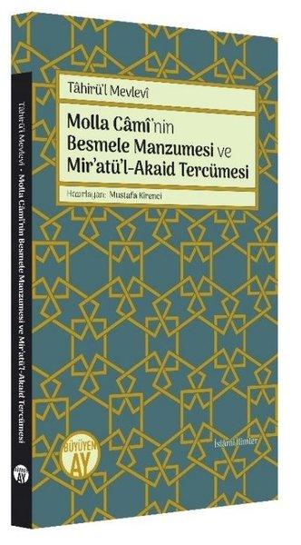 Molla Caminin Besmele Manzumesi ve Miratül - Akaid Tercümesi.pdf