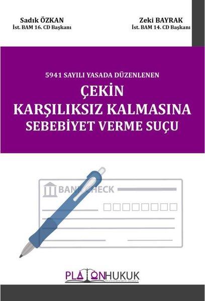 Çekin Karşılıksız Kalmasına Sebebiyet Verme Suçu.pdf