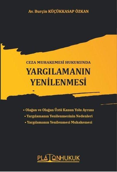 Ceza Muhakemesi Hukukunda Yargılamanın Yenilenmesi.pdf