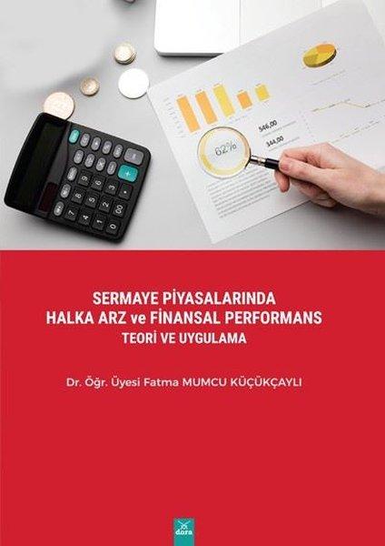 Sermaye Piyasalarında Halka Arz ve Finansal Performans Teori ve Uygulama.pdf