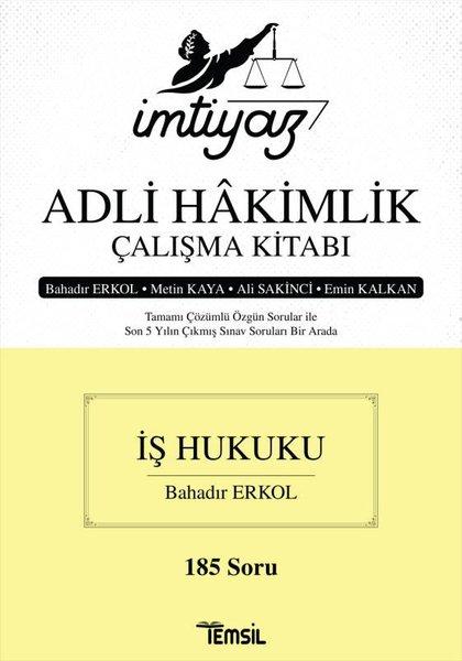 İmtiyaz Adli Hakimlik Çalışma Kitabı - İş Hukuku - 185 Soru.pdf