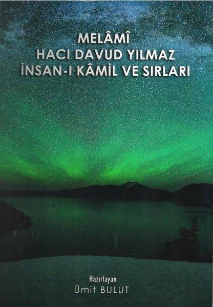 Melami Hacı Davud Yılmaz İnsan-ı Kamil ve Sırları.pdf