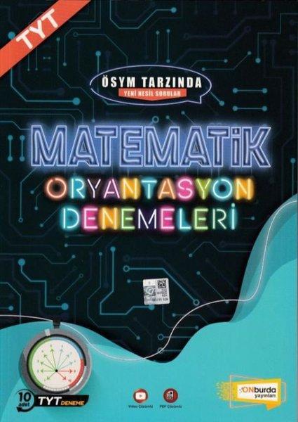 Matematik Oryantasyon Denemeleri - ÖSYM Tarzında Yeni Nesil Sorular.pdf