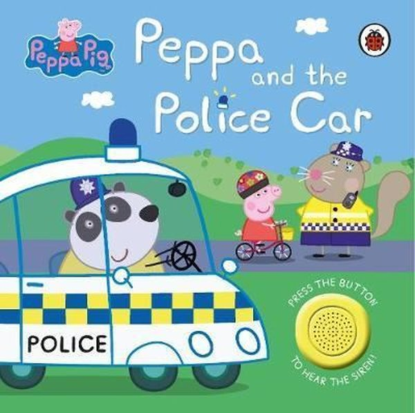 Peppa Pig: Police Car: Sound Book.pdf