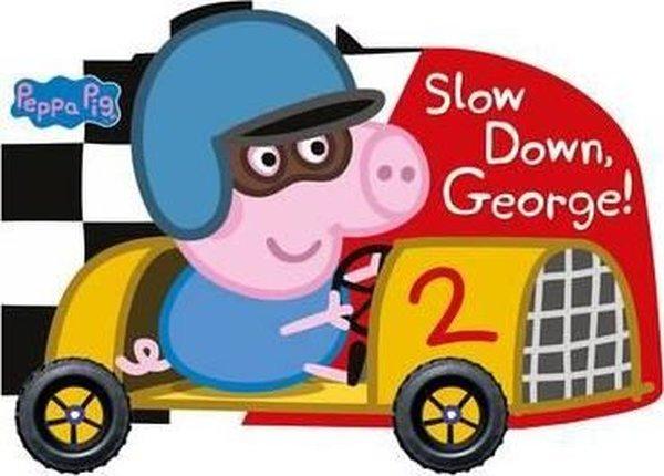 Peppa Pig: Slow Down, George!.pdf