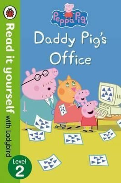Peppa Pig: Daddy Pig's Office – Read It Yourself with Ladybird Level 2.pdf