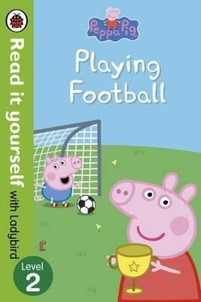 Peppa Pig: Playing Football – Read It Yourself with Ladybird Level 2.pdf
