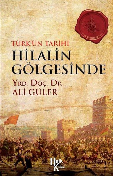 Türkün Tarihi Hilalin Gölgesinde.pdf