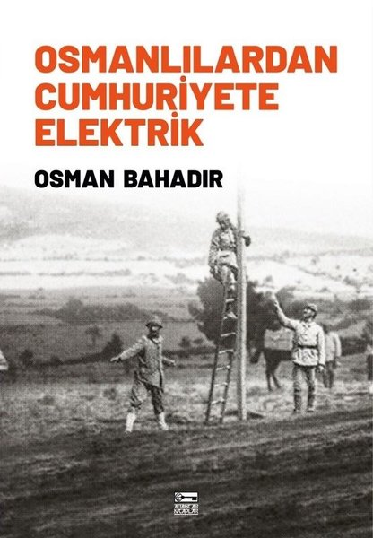 Osmanlılardan Cumhuriyete Elektrik.pdf