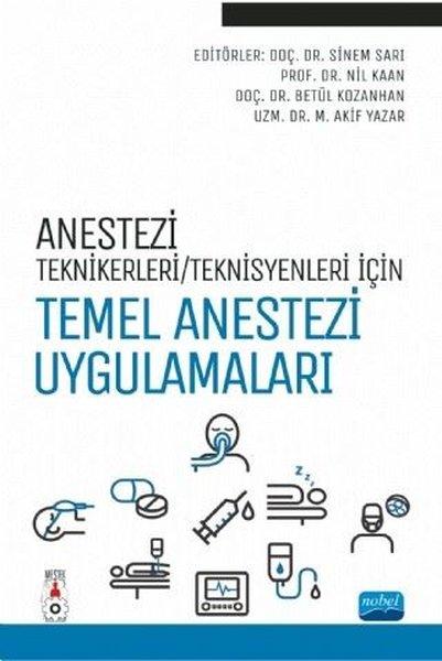 Anestezi Tekniker - Teknisyenleri İçin Temel Anestezi Uygulamaları.pdf