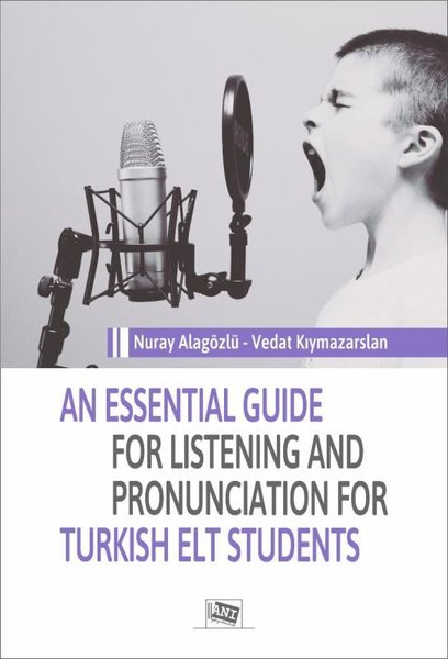 An Essential Guide For Listening And Pronunciation For Turkish Elt Students.pdf