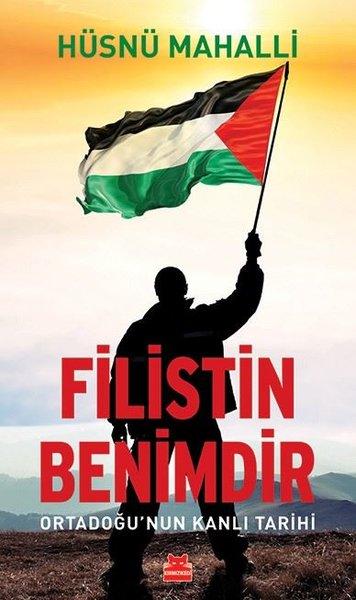 Filistin Benimdir - Ortadoğunun Kanlı Tarihi.pdf