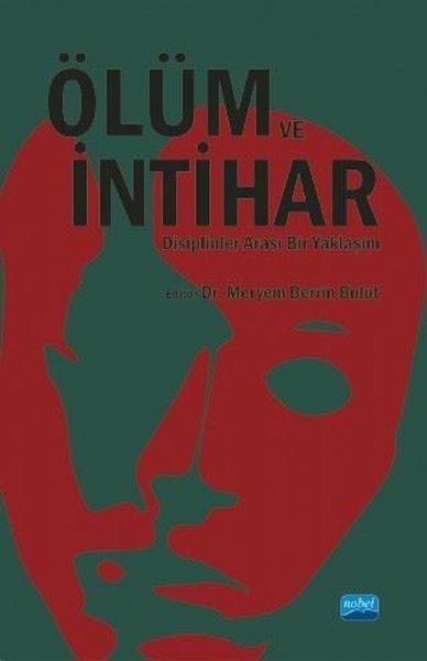 Ölüm ve İntihar - Disiplinler Arası Bir Yaklaşım.pdf