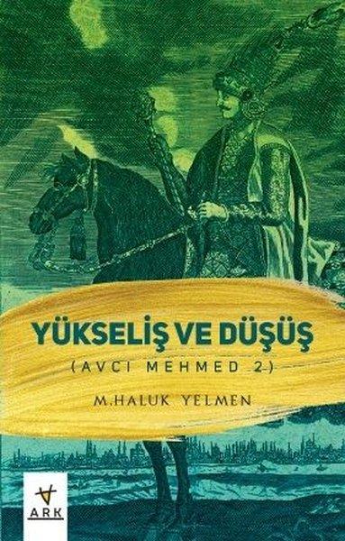 Yükseliş ve Düşüş - Avcı Mehmed 2.pdf