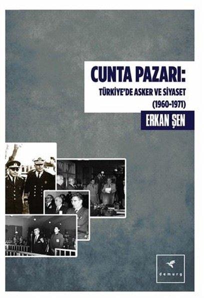 Cunta Pazarı - Türkiyede Asker ve Siyaset 1960-1971.pdf