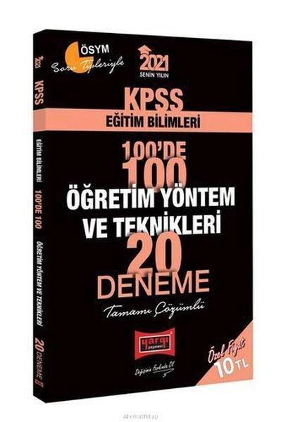 2021 KPSS Eğitim Bilimleri 100de 100 Öğretim Yöntem ve Teknikleri Tamamı Çözümlü 20 Deneme.pdf