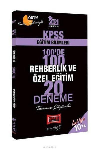 2021 KPSS Eğitim Bilimleri 100de 100 Rehberlik ve Özel Eğitim Tamamı Çözümlü 20 Deneme.pdf