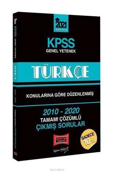 2021 KPSS Türkçe Konularına Göre Düzenlenmiş Tamamı Çözümlü Çıkmış Sorular.pdf