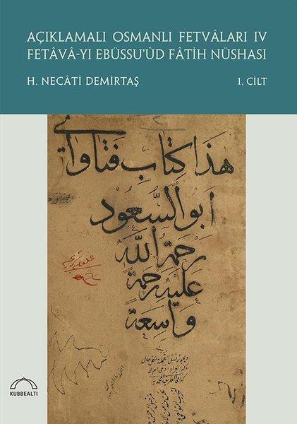 Açıklamalı Osmanlı Fetvaları 4 - 2 Kitap Takım.pdf