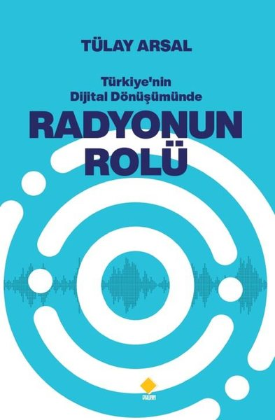 Türkiyenin Dijital Dönüşümünde Radyonun Rolü.pdf
