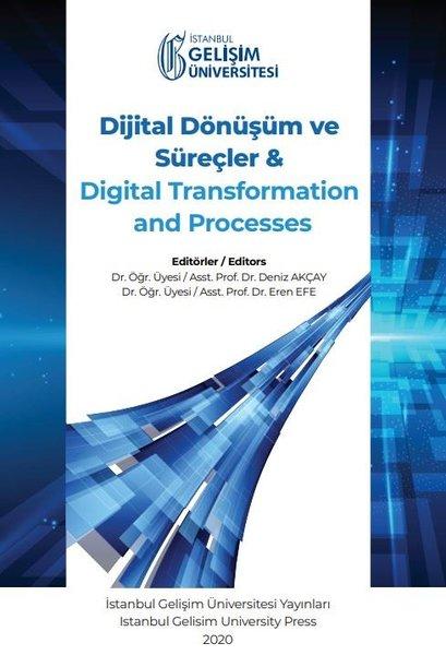 Dijital Dönüşüm ve Süreçler ve Digital Transformation and Processes.pdf