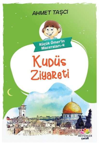 Kudüs Ziyareti - Küçük Ömerin Maceraları 4.pdf