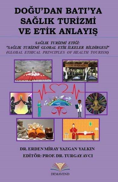 Doğudan Batıya Sağlık Turizmi ve Etik Anlayış.pdf