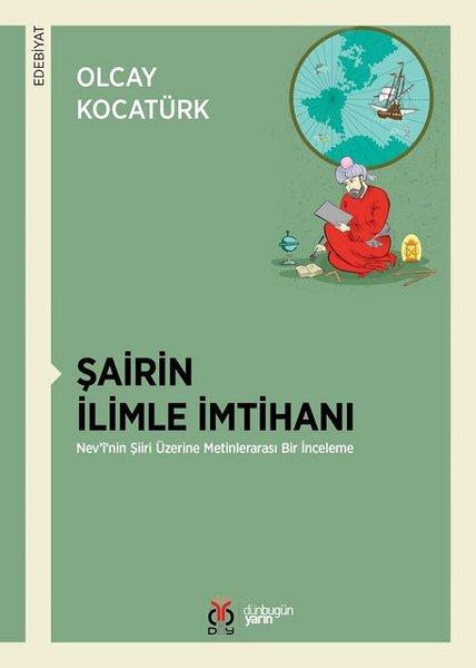 Şairin İlimle İmtihanı - Nevinin Şiiri Üzerine Metinlerarası Bir İnceleme.pdf