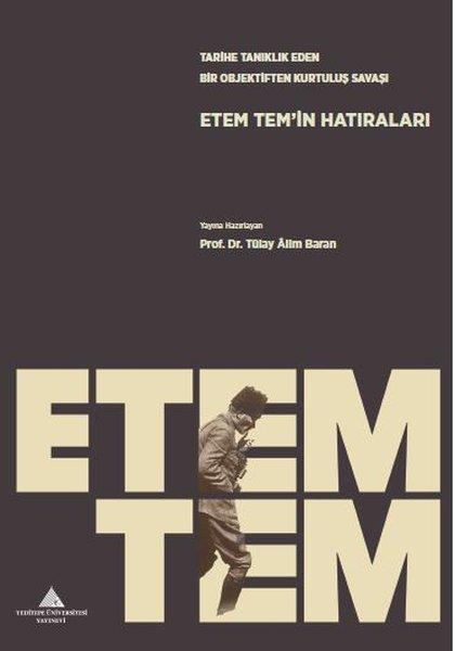 Tarihe Tanıklık Eden Bir Objektiften Kurtuluş Savaşı: EtemTemin Hatıraları.pdf