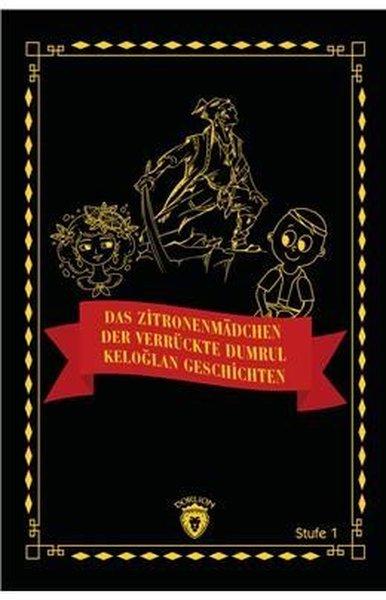 Das Zitronenmadchen - Der Verrückte Dumrul - Keloğlan Geschichten.pdf