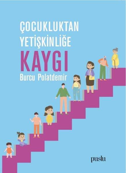 Çocukluktan Yetişkinliğe Kaygı.pdf