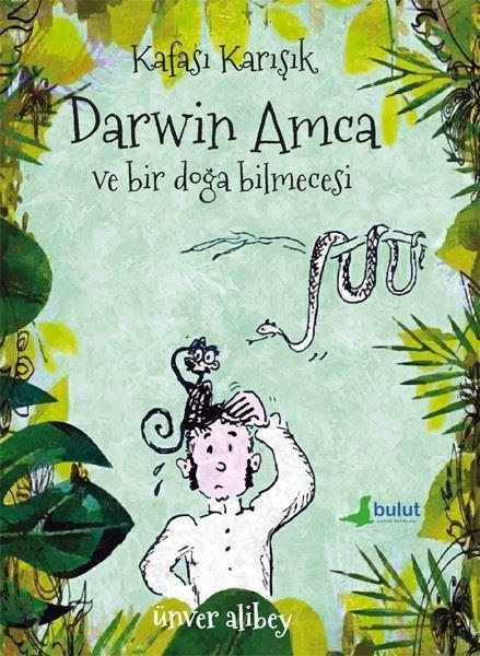 Kafası Karışık Darwin Amca ve Bir Doğa Bilmecesi.pdf