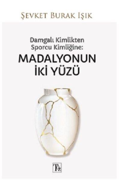 Damgalı Kimlikten Sporcu Kimliğine - Madalyonun İki Yüzü.pdf