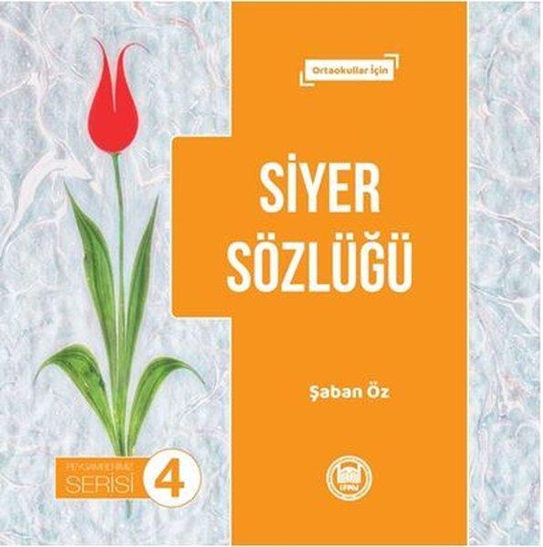 Siyer Sözlüğü - Peygamberimiz Serisi 4.pdf