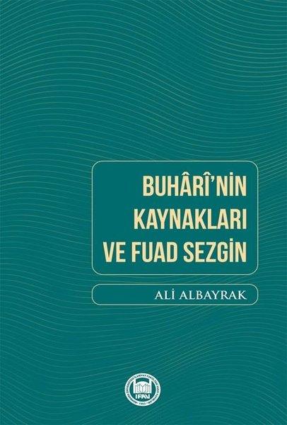 Buharinin Kaynakları ve Fuad Sezgin.pdf