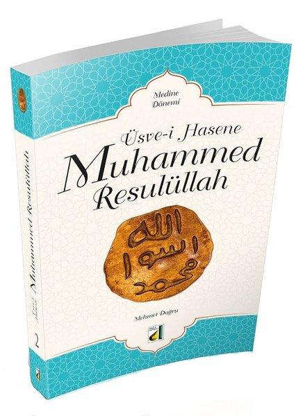 Üsve-i Hasene Muhammed Resulüllah 2 - Medine Dönemi.pdf