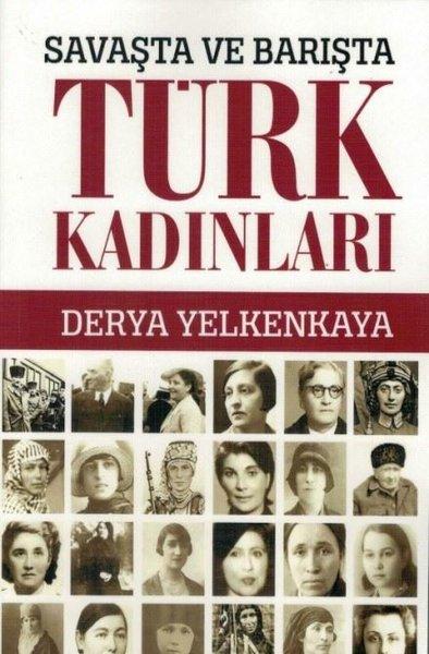 Savaşta ve Barışta Türk Kadınları.pdf