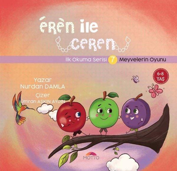 Eren ile Ceren İlk Okuma Serisi 7 - Meyvelerin Oyunu.pdf
