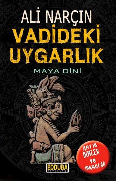Vadideki Uygarlık - Maya Dini.pdf