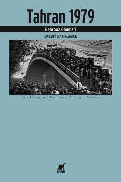 Tahran 1979 - Ekberi Hatırlamak.pdf