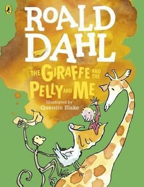 The Giraffe and the Pelly and Me (Colour Edition) (Dahl Colour Editions).pdf