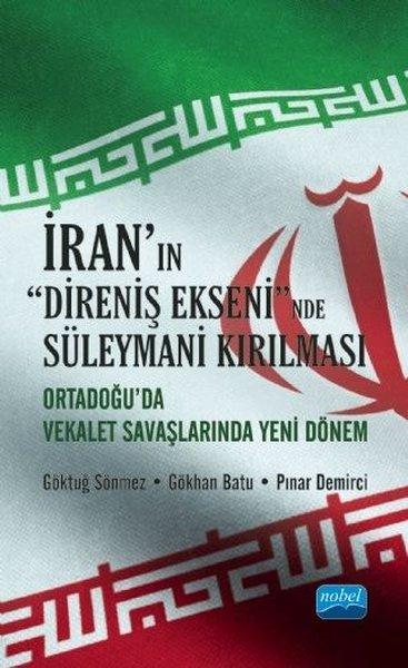 İranın Direniş Ekseninde Süleymani Kırılması - Orta Doğuda Vekalet Savaşlarında Yeni Dönem.pdf