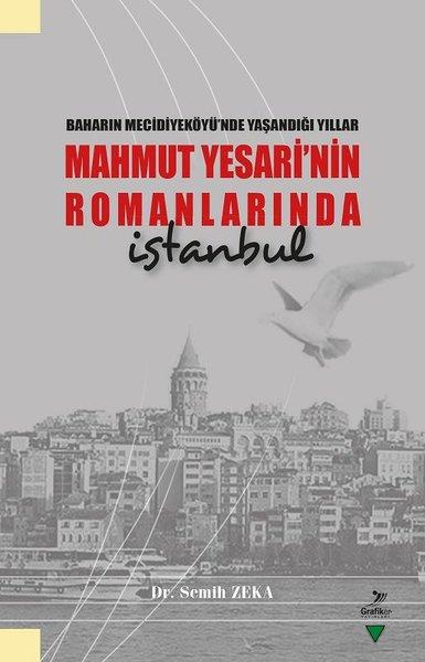 Baharın Mecidiyeköyünde Yaşandığı Yıllar Mahmut Yesarinin Romanlarında İstanbul.pdf