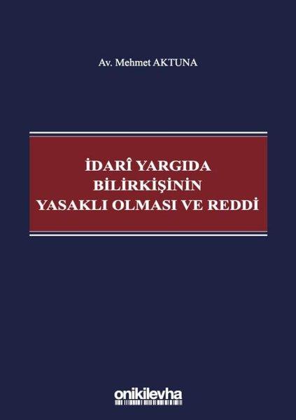 İdari Yargıda Bilirkişinin Yasaklı Olması ve Reddi.pdf